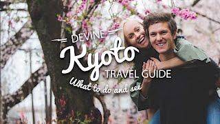 KYOTO, JAPAN    TRAVEL GUIDE