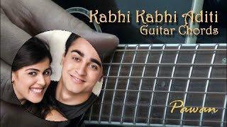 Kabhi Kabhi Aditi - Jaane Tu Ya Jaane Na - Guitar Chords Lesson