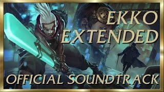 EKKO - Official EXTENDED Soundtrack - I ONLY NEED SECONDS!