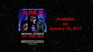 """""""Michael Jackson Alive III The Living Dead"""" Teaser & the number 17"""