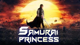 Samurai Princess (2017) Latest South Indian Full Hindi Dubbed Movie | 2017 Action Hindi Movies