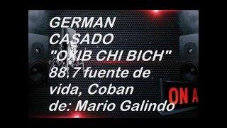 HERMÁN CASADO  /  OXIB CHI BICH      /  88.7