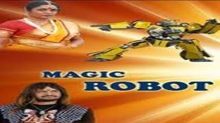 Magic Robot Full Movie Part 3