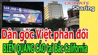 D,â,n g,ố,c Việt ph,ả,n đ,ố,i BIỂN QUẢNG CÁO tại Bắc California - Donate Sharing