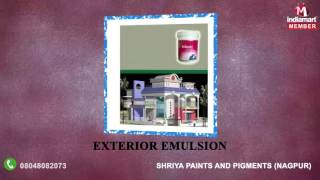 Acrylic Distemper and Interior Emulsion by Shriya Paints And Pigments, Nagpur