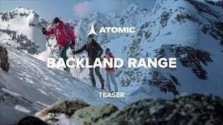 Atomic Backland Range 2018/19 | Teaser