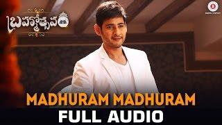 Madhuram Madhuram - Full Song | Mahesh Babu | Samantha | Kajal | Brahmotsavam