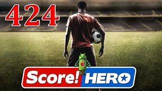 Score Hero Level 424 Walkthrough - 3 Stars