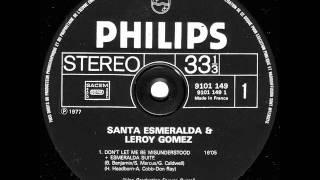 Santa Esmeralda & Leroy Gomez - Don't Let Me Be Misunderstood (Full Version)