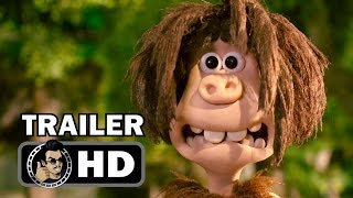 EARLY MAN Official Trailer (2018) Tom Hiddleston Animation Comedy Movie HD