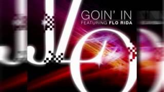 Jennifer Lopez ft. Flo Rida - Goin' In