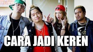 8 CARA JADI KEREN w/ Edho Zell, Kevin Anggara, Han Yoora, Cameo Project & Koharo