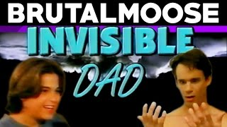Invisible Dad - brutalmoose