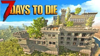 🔨 Building The BIGGEST BASE POSSIBLE 🔨 7 Days To Die Livestream!