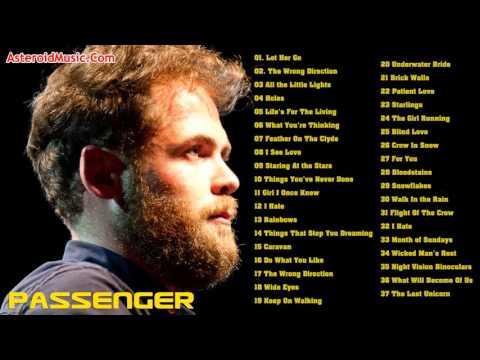 Passenger Greatest Hits Full Album Top 50 Biggest Best Songs Of Passenger