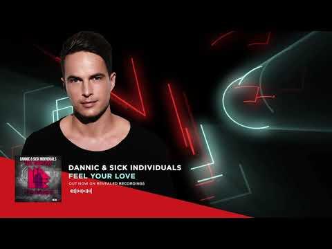 Xxx Mp4 Dannic Sick Individuals Feel Your Love Official Audio 3gp Sex