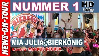 NUMMER 1 (2018) - MIA JULIA  @Bierkönig (HD 1080p/60fps) Mallorca Offizielles Video (NoT) YouTube