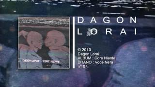 Dagon Lorai - Voce Nera