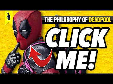 The Philosophy of Deadpool – Wisecrack Edition