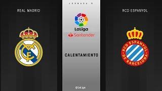 Calentamiento Real Madrid vs RCD Espanyol