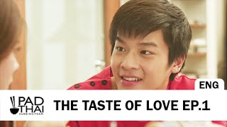 [Eng Sub] The Taste of Love EP.1