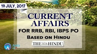 CURRENT AFFAIRS | THE HINDU | RRB, IBPS | 19 July 2017 | Online Coaching for SBI IBPS Bank PO