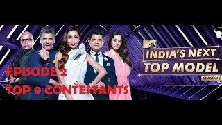 MTV India's Next Top Model SEASON 3 | EPISODE 2 | TOP 9 CONTESTANTS