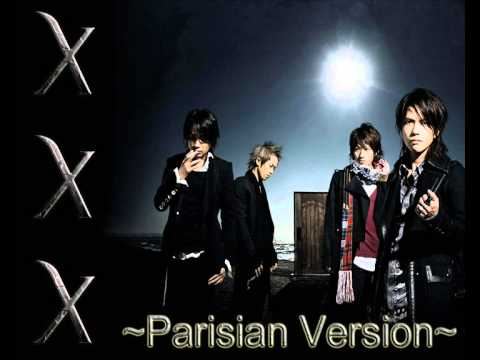 L'Arc~en~Ciel - X X X ~ Parisian Version - フランス人のファンのcover