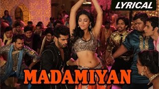 Madamiyan | Full Song with Lyrics | Tevar