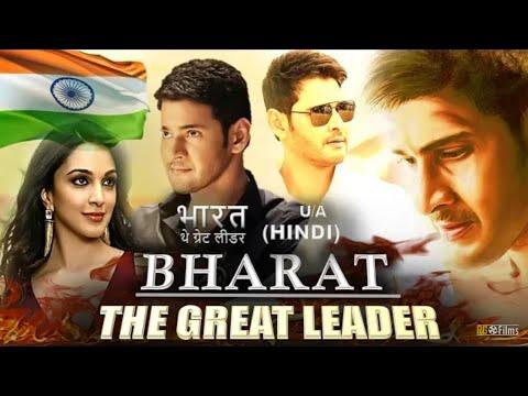 Bharat - The Great Leader Full Movie Hindi Dubbed 2018