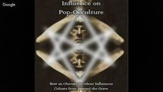 Ken Ammi: Aleister Crowley's Influence on Pop-Occulture.