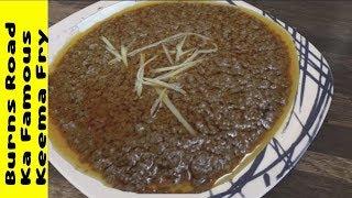 Burns Road Karachi Keema Fry Recipe    Famous Restaurant Style Qeema Fry    By Yasmin