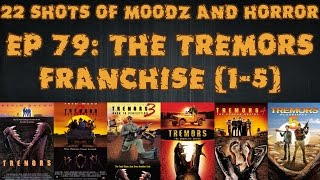 Podcast: 22 Shots of Moodz and Horror | Ep. 79 | Tremors Franchise (1-5)