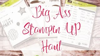 BIG ASS STAMPIN' UP! HAUL, Y'ALL