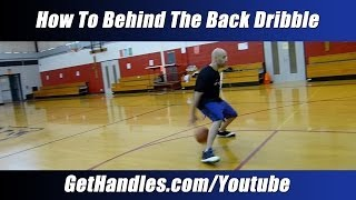 How to Behind the Back Dribble Tutorial -