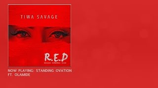 Tiwa Savage - Standing Ovation Ft. Olamide (OFFICIAL AUDIO 2015)
