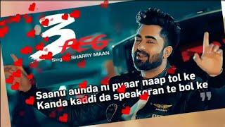 Sanu aunda ni pyar naaptol ke, Sharry Mann,Whatsapp status video, superhit song, Punjabi Song, viral