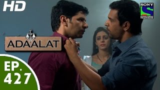 Adaalat - अदालत - Episode 427 - 13th June, 2015