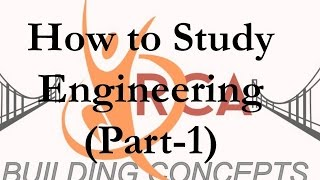 How to study Engineering (Part-1)