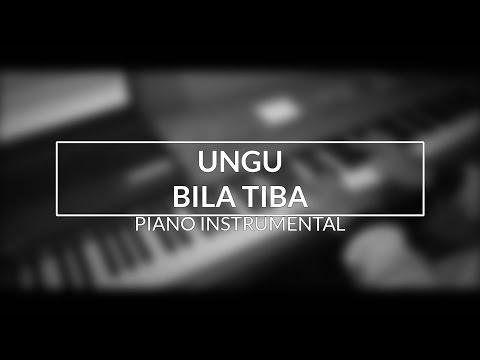 Ungu - Bila Tiba (Piano Instrumental Cover) mp3