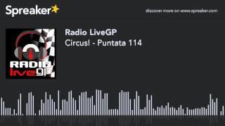 Circus! - Puntata 114