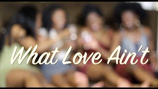 What Love Ain't (Short Film) - Trailer
