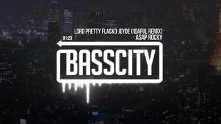 A$AP Rocky - Lord Pretty Flacko Jodye (1Daful Remix)