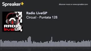 Circus! - Puntata 128