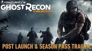 Ghost Recon Wildlands Post Launch und Season Pass Trailer