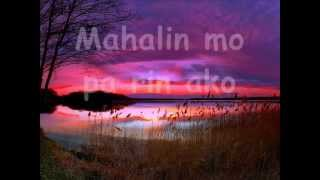 Sana Ay Mahalin Mo Rin Ako    (April Boys Regino  -   Lyrics)
