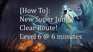 League of Legends New Fast Jungle Clear Route! Level 6 @ 6 minutes