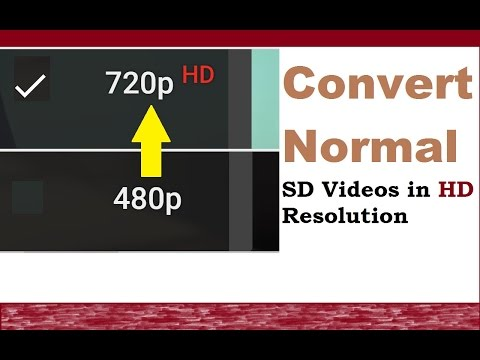 Download How Convert Normal SD Video to HD 720p HD Mp4 3GP Video and MP3