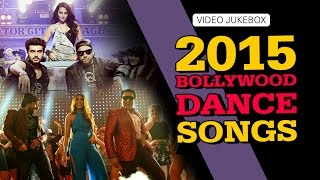 2015 Bollywood Dance Songs | Video Jukebox | Back to Back hits