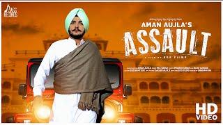 Assault++%7C+%28Full+HD%29+%7C+Aman+Aujla++%7C+New+Punjabi+Songs+2018+%7C+Latest+Punjabi+Songs+2018